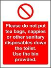 Prohibition signs Please do not put tea bags, nappies, or other sanitary sign