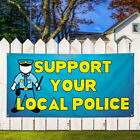Vinyl Banner Sign Support Your Local Police #1 Marketing Advertising Blue $218.48 USD on eBay