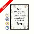 No Soliciting Unless You Are Dropping A Bottle Of Beer Canvas White Wall Quote