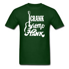 Crank Some Hank,Men's T-Shirt,Hank  Fan Shirt