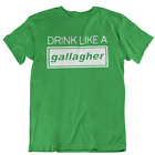 Drink Like A Gallagher Funny St. Patrick's Day T Shirt tshirt t shirts for Women