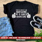 Ladies Awesome PC Gamer T Shirt Funny Gaming Master Steam Among Us Girl Gift Top