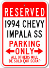1994 94 CHEVY IMPALA SS Parking Sign