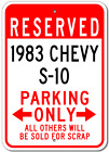 1983 83 CHEVY S-10 Parking Sign