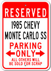 1985 85 CHEVY MONTE CARLO SS Parking Sign