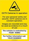 Personalised CCTV Camera in operation Warning Sign Your Company Name & No.