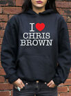 I Love Chris Brown Jumper Hoodie Breezy Heart Rihanna Hip Hop Hoodie J0221