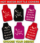 KEEP CALM HOT WATER BOTTLE COVER SLEEP WELL GOOD NIGHT SOFT COMFY SNUGGLE WARM