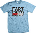 Fart Loading Please Wait... Funny Gas Download Gross Rude Bro Joke Mens T-Shirt