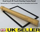 "Dual touch IR  Overlay Touch Screen Frame Panel Interactive 32"" to 82"" 16:9"