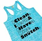 I Clean I Jerk And I Have A Nice Snatch Crossfit Racerback Burnout Tank Top