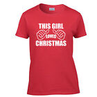 Christmas This Girl Loves Christmas Women's T-Shirt Ladies Tee