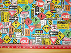 "Road signs / construction / Fabric / sold by the metre 44"" wide Polycotton"