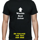 PERSONALISED WORLDS BEST ACTOR T SHIRT BIRTHDAY GIFT