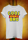 Cool Story Bro Toy Meme Tell It Again Men Women Unisex T Shirt Tank Top Vest 645