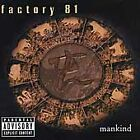 Factory 81 - Mankind [PA] CD  (BMG MUSIC)