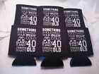 40th Birthday Koozies Design 1004725730 lot of 25 to 100 Personalized Custom