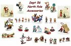 Dept 56 North Pole - Accessories - Not Sold As A Set - Your Choice - New In Box