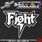 FIGHT Custom Vinyl decal Fight Club UFC MMA World Sport Street Mosh Pit Boxing