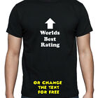 PERSONALISED WORLDS BEST RATING T SHIRT BIRTHDAY GIFT