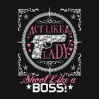 Ladies Buck Wear 2478 Shoot Like A Boss Deer Hunting T-Shirt S - 2XL