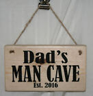 Door Sign Dad MAN CAVE Est. Date 2017 Plaque Wood Home Office Shed Garage Gift