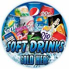 Soft Drinks Sticker, Sold Here Sign Printed, Laminated Food Cafe Restaurant POS