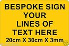 Bespoke Plastic Sign Board with Your Custom Vinyl Text