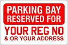 Parking Bay or Space Reserved for your Registration Number