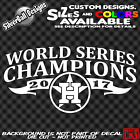World Series Champions Houston Astros 2017 Custom Vinyl decal Sticker window JDM on Ebay