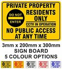Private Property Residents Only No Public Access Rigid Sign CCTV 20cm x 30cm