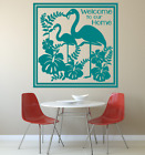 """TROPICAL FLAMINGO SCENE WELCOME TO OUR HOME LARGE WALL VINYL ART DECAL 22"""" TALL"""