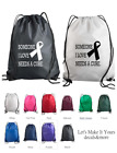 SOMEONE I LOVE NEEDS A CURE RIBBON CUSTOM MADE DRAWSTRING BACKPACK GYM BAG GIFT