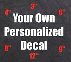 Custom Personalized Vinyl Decal Sticker Lettering Name Car Window Business Cup