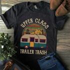 Camping Upper Class Trailer Trash Vintage Men T-Shirt Cotton S-6XL