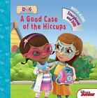 Doc McStuffins A Good Case of the Hiccups: Book with DVD