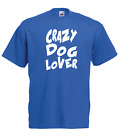 CRAZY DOG LOVER Xmas Gift Idea Mens Women T SHIRTS TOP Multi-Color S-2XL