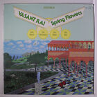 VASANT RAI: Spring Flowers LP (disc close to M-, corner ding, promo stamp on ba