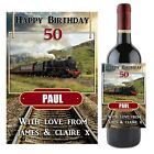 Personalised Steam Train Wine Champagne Bottle Label N54 ~ Great Birthday Gift