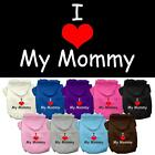 I Love My Mommy Screen Print Dog Hoodie Puppy Clothes Funny Dog Clothes