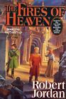 Wheel of Time: The Fires of Heaven 5 by Robert Jordan (1993, Hardcover, Revised)