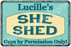 Lucille's SHE SHED Vintage Look Sign 8x12 Chic Woman Metal Wall Décor 8127913