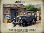 "MORRIS ""8"" VINTAGE CAR CUT THE COST OF MOTORING METAL SIGN CHOOSE YOUR SIZE (PA)"