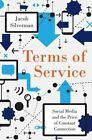Terms of Service: Social Media and the Price of Constant Connection Silverman,