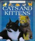 Cats and Kittens (First Pets) Starke, Katherine Paperback