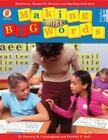 Making More Big Words Multilevel Hands-on Phonics Spelling Activities BRAND NEW!