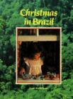 Christmas in Brazil: From World Book (Christmas Around the World) World Book Ed