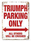 """TRIUMPH Parking"" White Metal Tin Sign Plaque $6.64 USD on eBay"