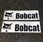 Bobcat Skid Steer Decals (PAIR) Bobcat Stickers *MANY COLOR & SIZE OPTIONS*