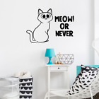 Meow Or Never - Quote Vinyl Wall Art Decor Sticker For Home Room Decals